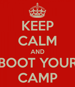 KEEP CALM AND BOOT YOUR CAMP