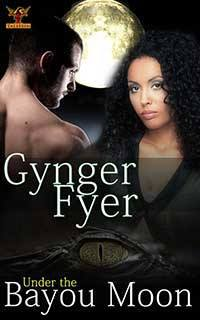 Gynger Fyer Under The Bayou Moon Book Cover