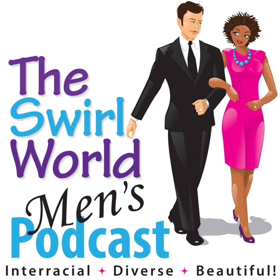 The Swirl World Mens Podcast