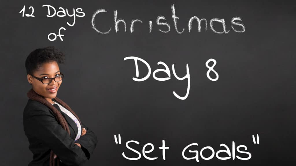 Inspiration Day 8 | Setting Goals